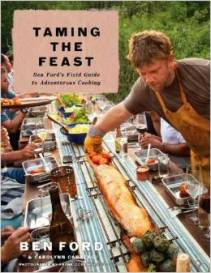 Cover of Ben Ford's new book, Taming the Feast (photo: courtesy of Ford Filling Station)