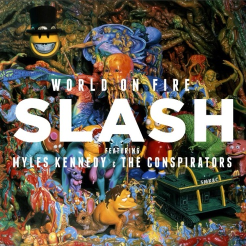 'World on Fire' album cover - Slash, featuring Myles Kennedy and the
