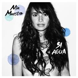 """Mia Maestro's """"Si Agua"""" Album Cover"""