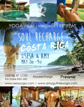Soul Recharge Yoga Retreat in Costa Rica with Sesa O'Conner and Amy Gunthrie