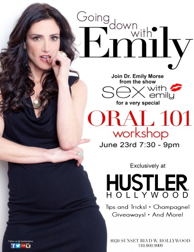 Going Down with sexologist and Bravo TV star, Dr. Emily Morse - hosted by Hustler Hollywood