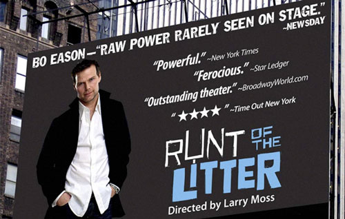 "Billboard for Broadway play ""Runt of the Litter,"" written and performed by Bo Eason (photo: courtesy of www.boeason.com)"