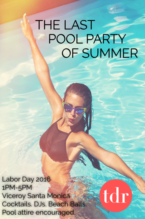 Viceroy Santa Monica last pool party of summer Three Day Rule